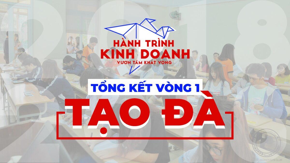 """""""HÀNH TRÌNH KINH DOANH 2018"""" TỔNG KẾT VÒNG 1: TẠO ĐÀ"""