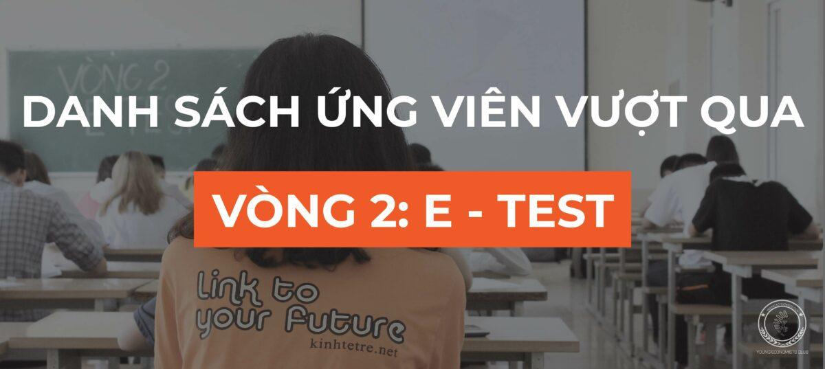 CÔNG BỐ KẾT QUẢ VÒNG 2: E-TEST
