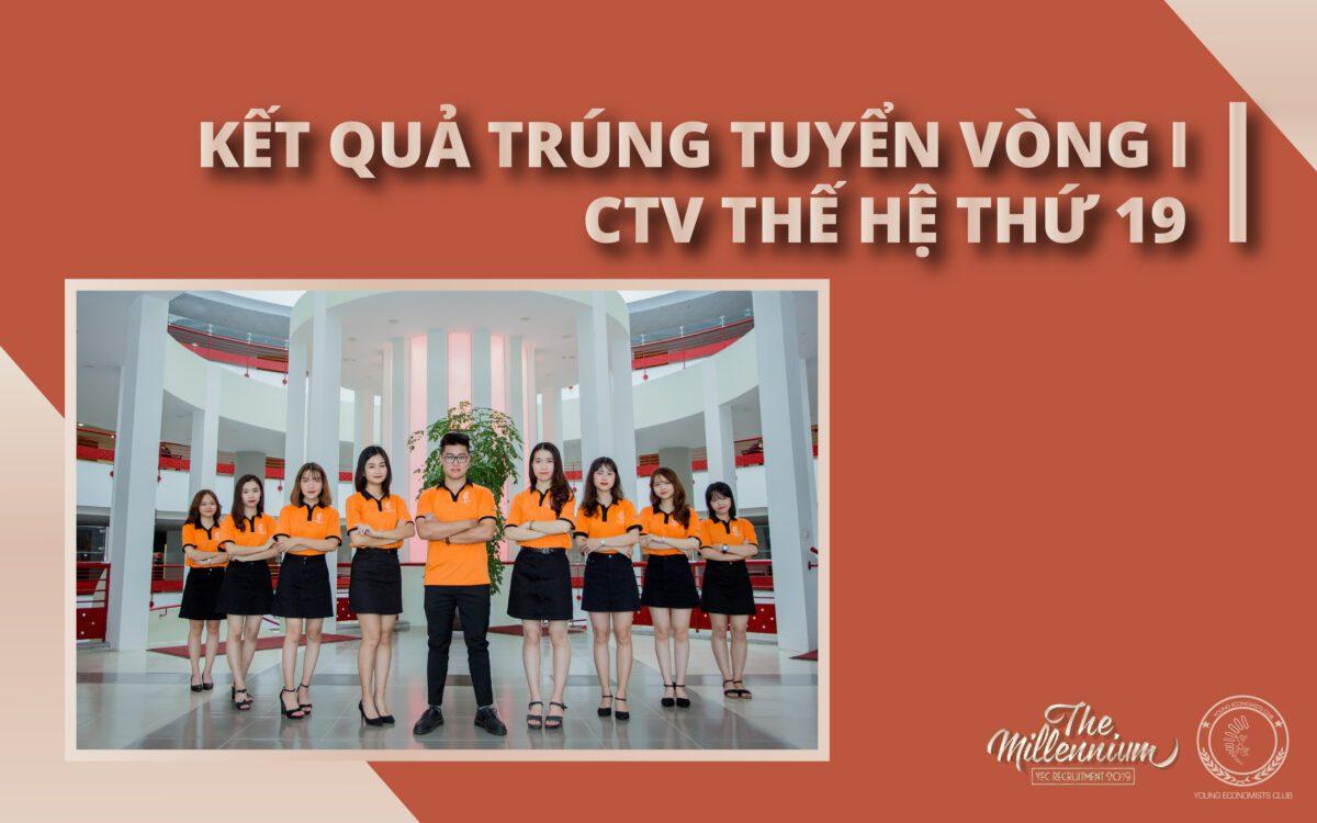 CÔNG BỐ KẾT QUẢ VÒNG I: APPLICATION – YEC 19th Recruitment