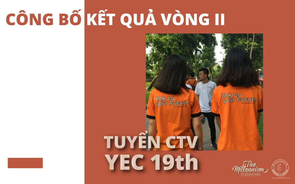 Công bố kết quả vòng II – Sự kiện tuyển CTV YEC Thế hệ thứ 19